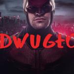 DwuGłos: Daredevil czy DareDEBIL?