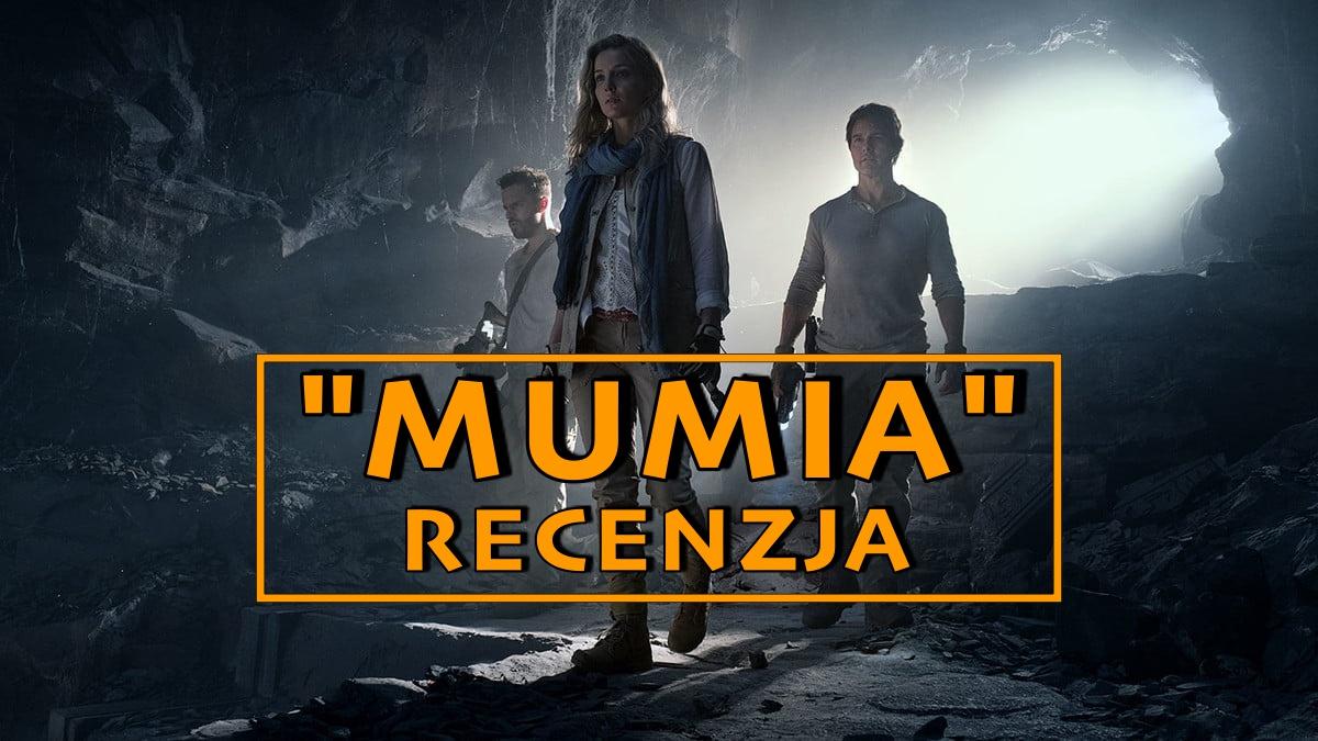 """Kiedy martwi się martwią – recenzja filmu """"Mumia"""""""