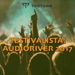 Festivalista: Audioriver 2017