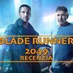 """Wszyscy jesteśmy replikantami – recenzja """"Blade Runner 2049"""""""