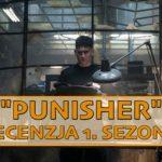 """Kiedy supermoc to tylko i aż przemoc – recenzja 1. sezonu """"Punisher"""""""