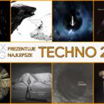 Najlepsze techno 2017 roku