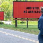 """Sinusoida emocji – recenzja filmu """"Trzy billboardy za Ebbing, Missouri"""""""