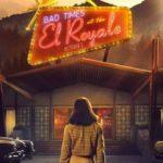 """Neony i ludzkie demony – recenzja filmu """"Źle się dzieje w El Royale"""""""