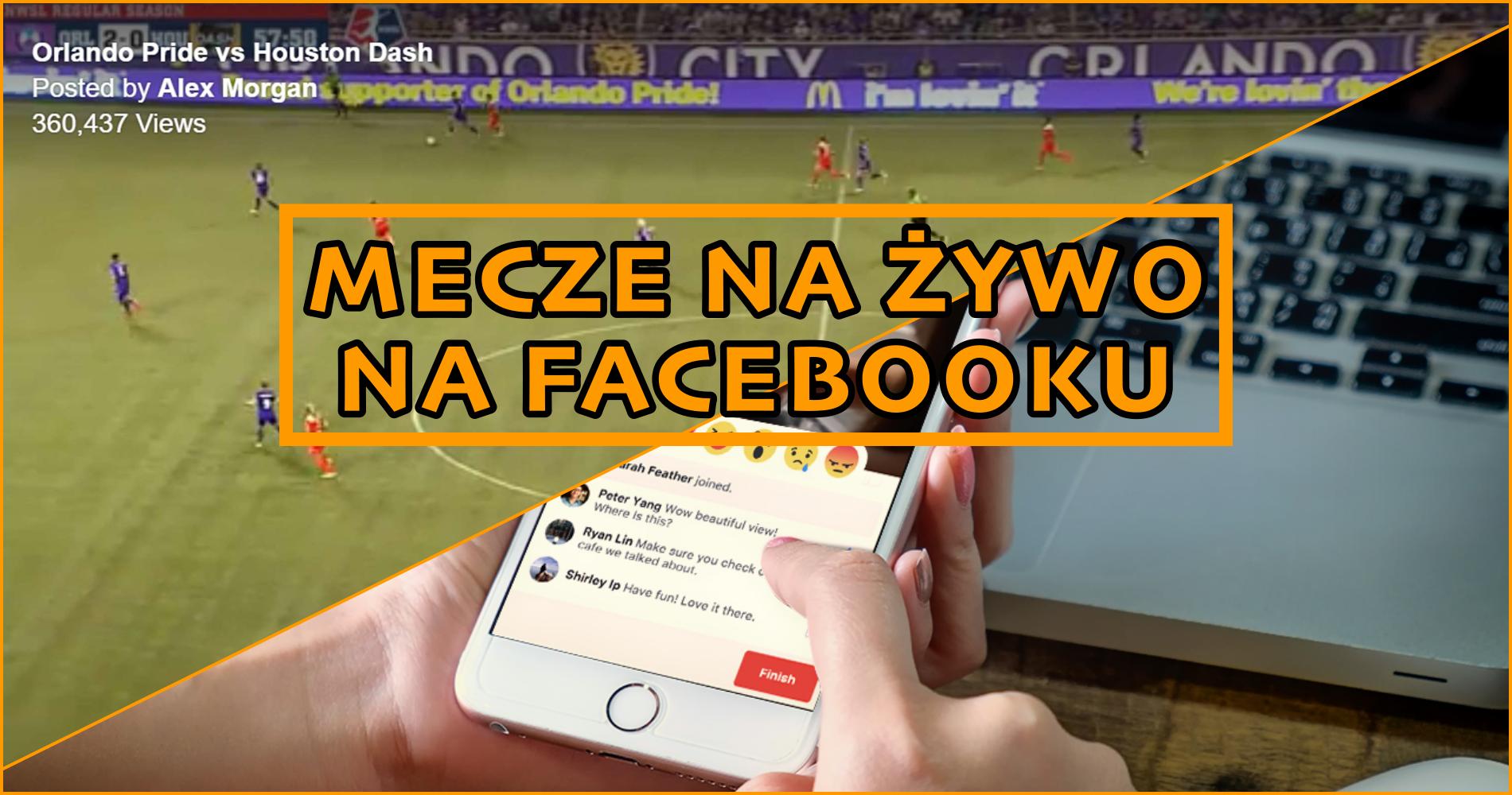 Mecze piłkarskie na żywo na Facebooku? To kwestia czasu.