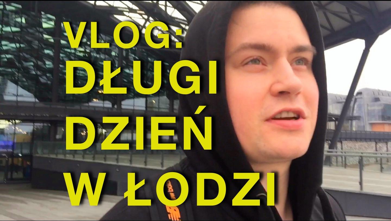 Bezsenność w Łodzi – nowy vlog