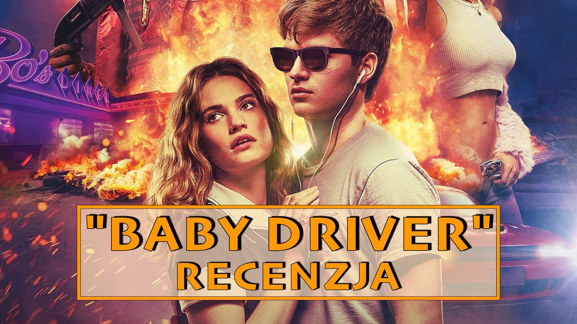 """O bejbe, co za film – recenzja """"Baby Driver"""""""