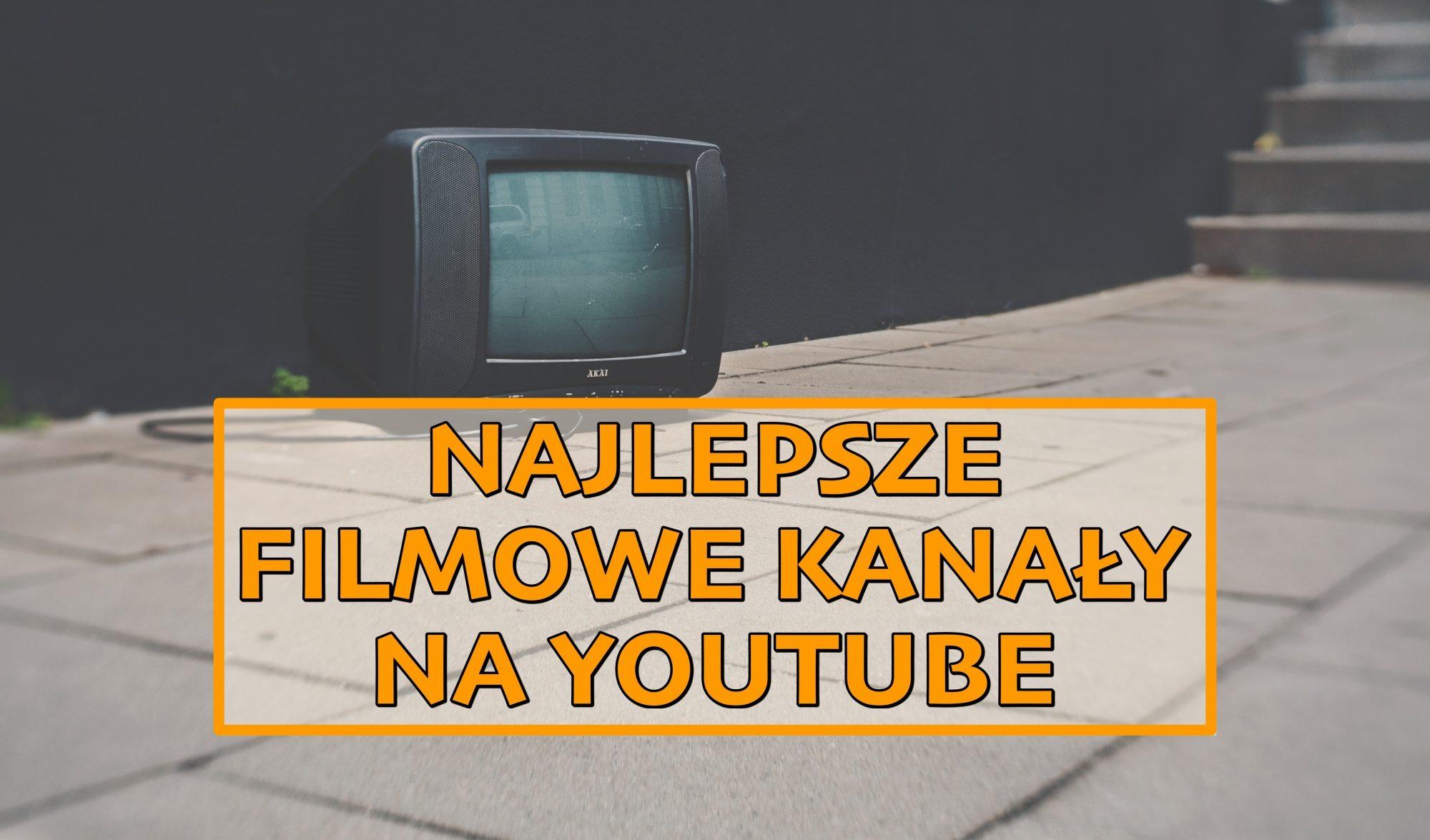 Najlepsze filmowe kanały na YouTube