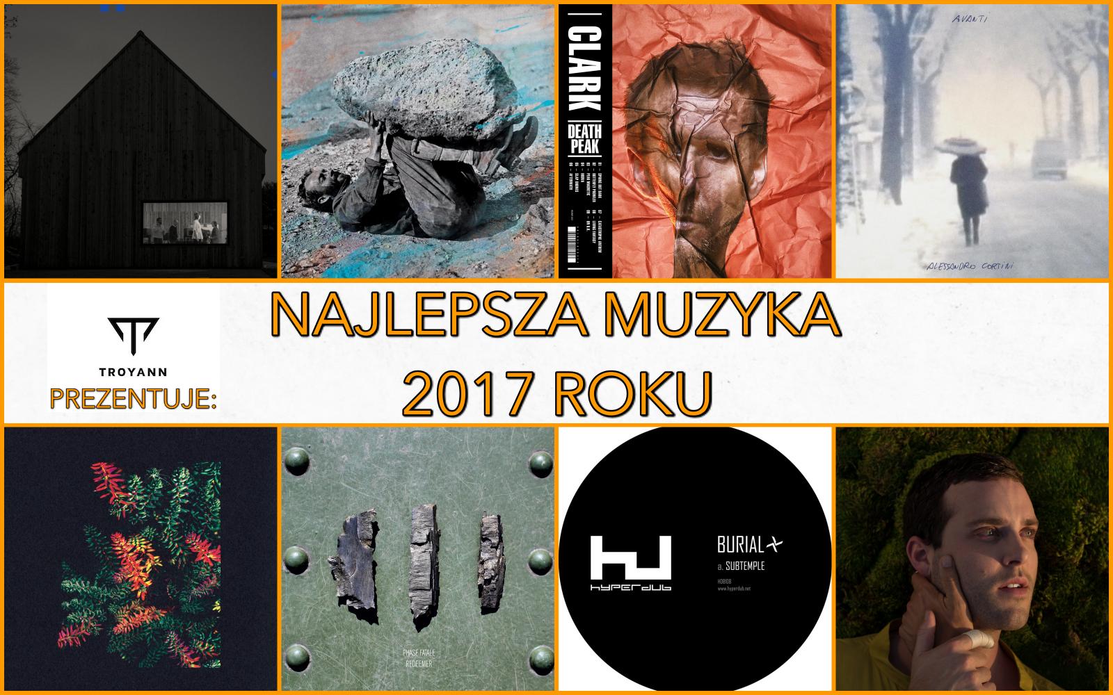 Najlepsza muzyka 2017 roku