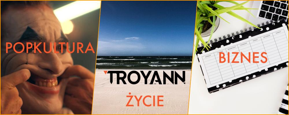 Kim jest Troyann?