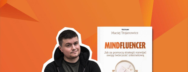 Kim jest mindfluencer?